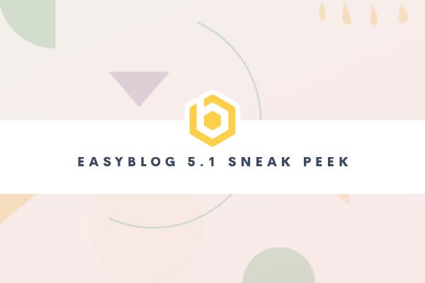 Bringing Easy Back Into EasyBlog 5.1