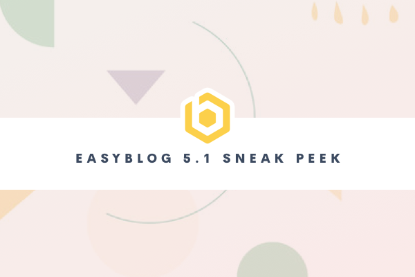 Bringing Easy Back Into EasyBlog 5.1