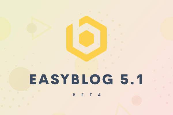 EasyBlog 5.1 Beta Is Available Now!