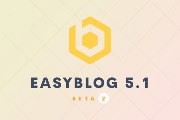 EasyBlog 5.1 Beta 2 and Updates available!