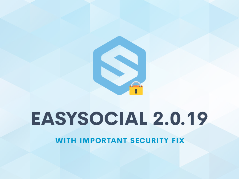 Security Update For EasySocial 2.0.19
