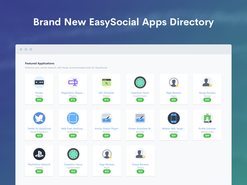 New Look For Our EasySocial Apps Store