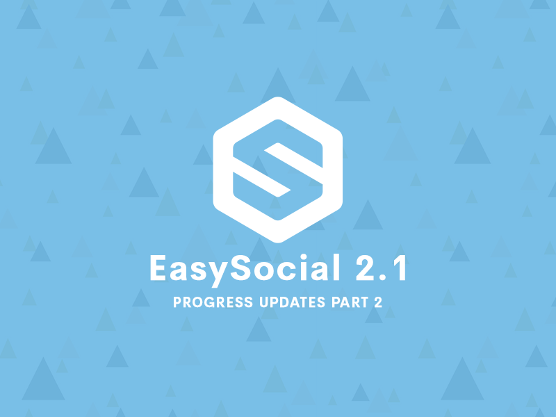 EasySocial 2.1 Progress Updates Part 2