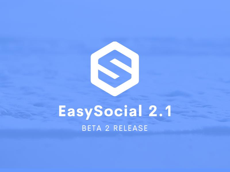 EasySocial 2.1 Beta 2