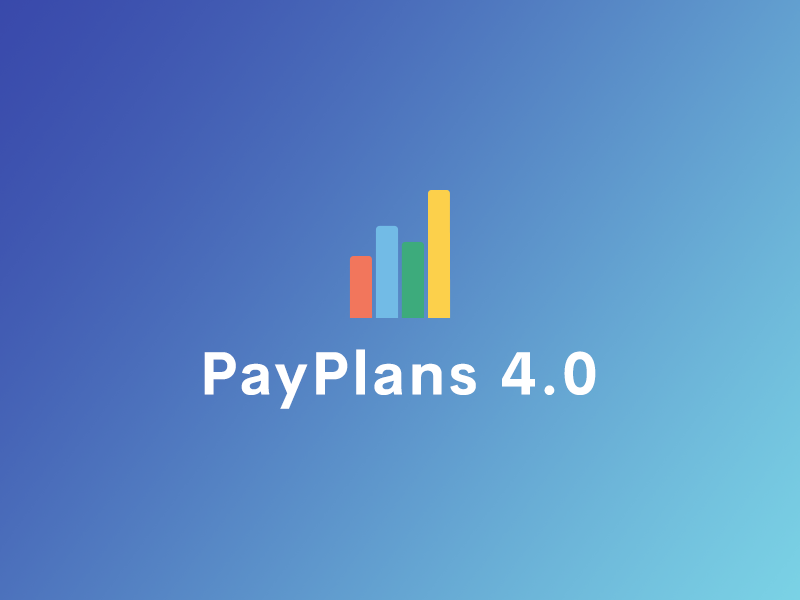 Some Updates For PayPlans 4.0