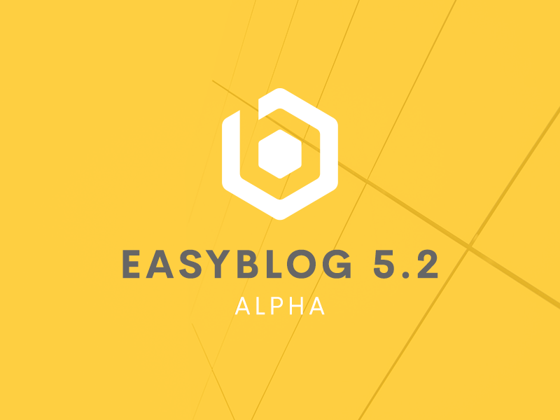 EasyBlog 5.2 Alpha Available Now