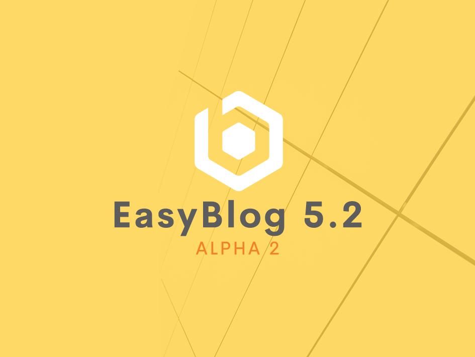 EasyBlog 5.2 Alpha 2