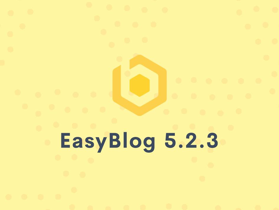 EasyBlog 5.2.3 & Templates Update