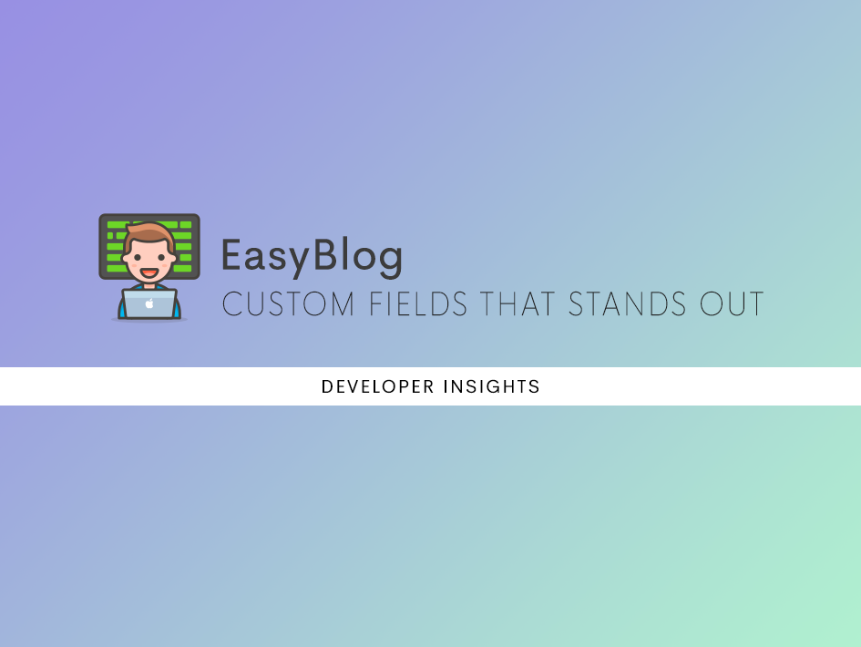 Making EasyBlog Custom Fields Stand Out