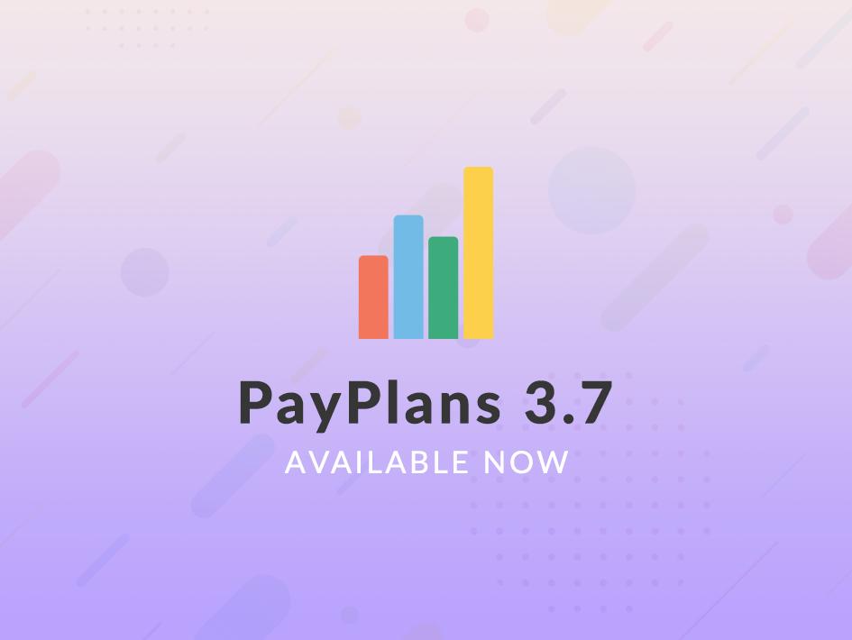Hello PayPlans 3.7