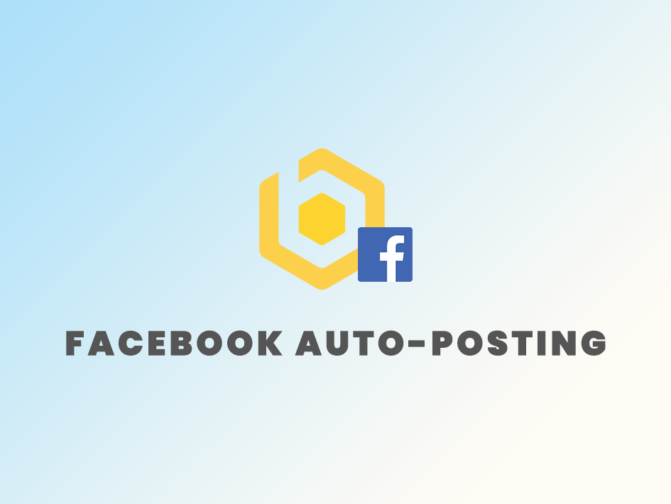 Facebook Auto-posting For Pages & Groups