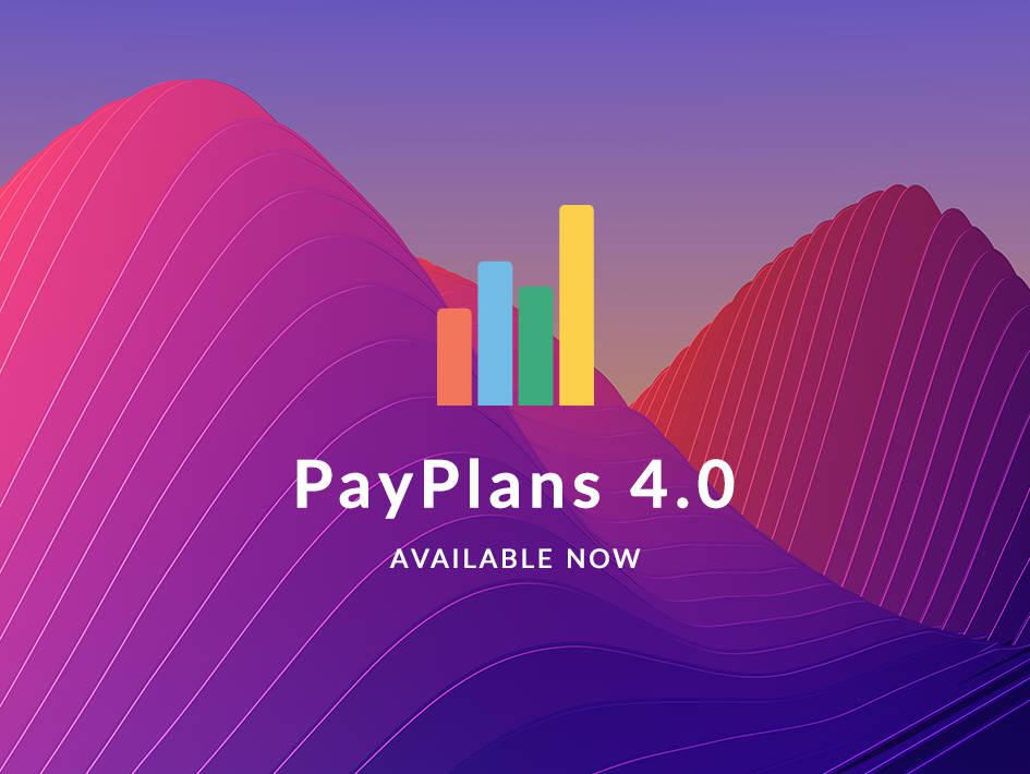 PayPlans 4.0 Stable Released