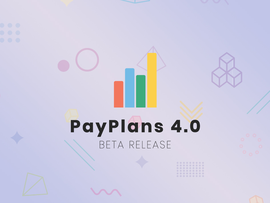 PayPlans 4.0 Beta Released