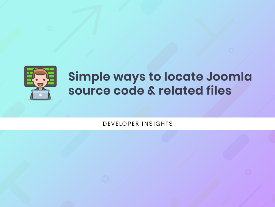 Simple ways to locate Joomla source code & related files