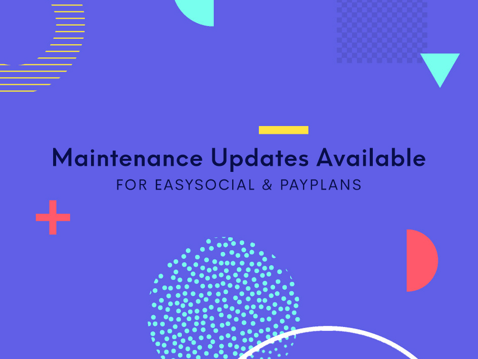 Updates Available for EasySocial & PayPlans