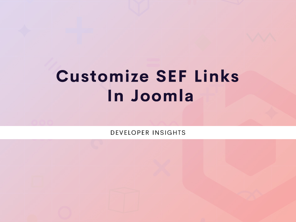 Customize SEF Links In Joomla!