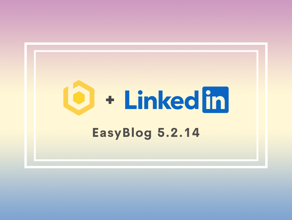 LinkedIn New API Support for EasyBlog