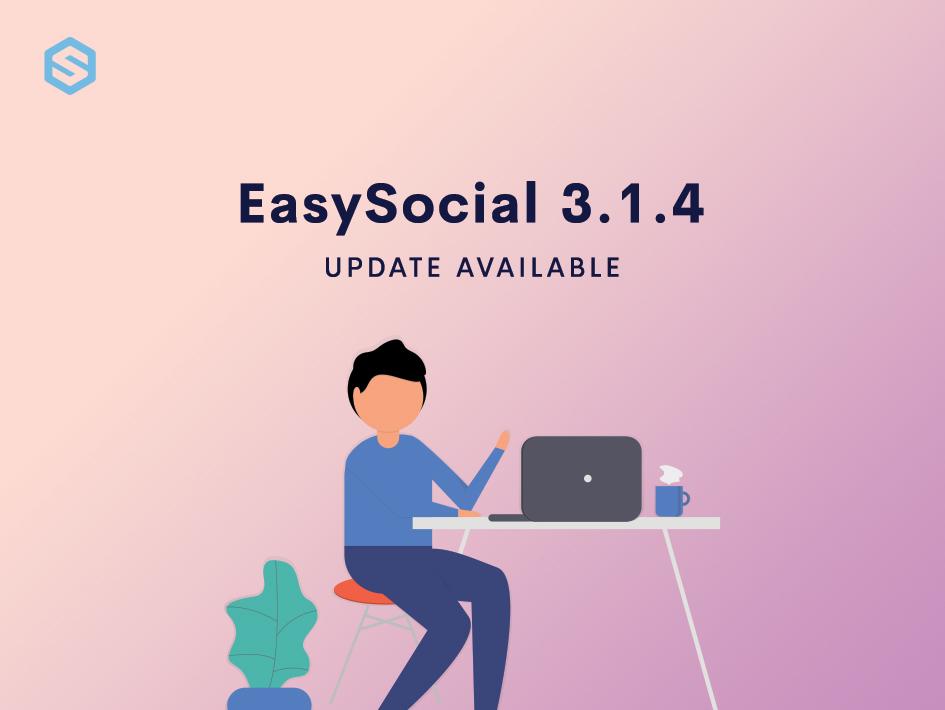 EasySocial 3.1.4 Update