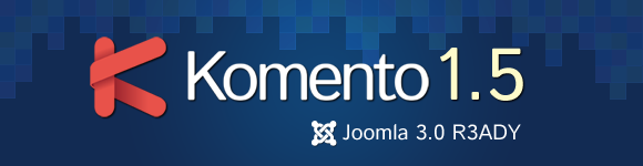 Komento 1.5 for Joomla 3.0 is out!