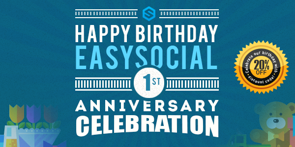 Happy 1st Birthday EasySocial!