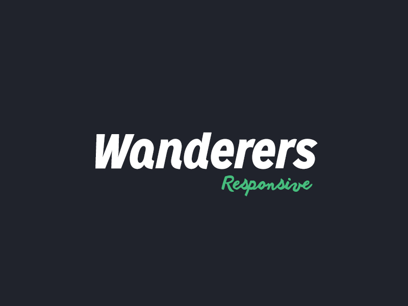 Wanderers - The Responsive look