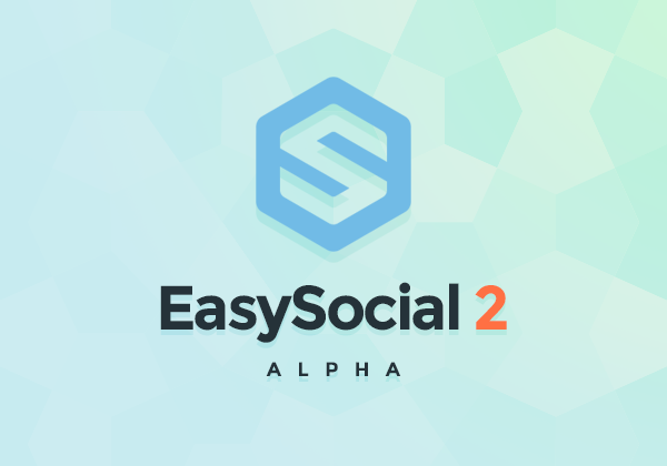 EasySocial 2.0 Alpha Available Now!