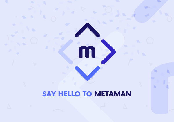Meet MetaMan, Our Evolved Plugin X