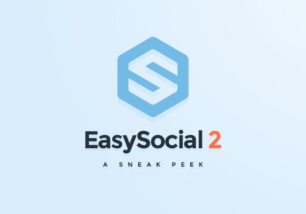 Progress of EasySocial 2.0