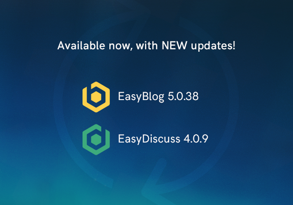 EasyBlog 5.0.38 and EasyDiscuss 4.0.9 Updates