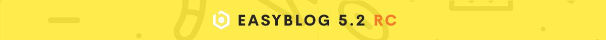 EasyBlog 5.2 RC